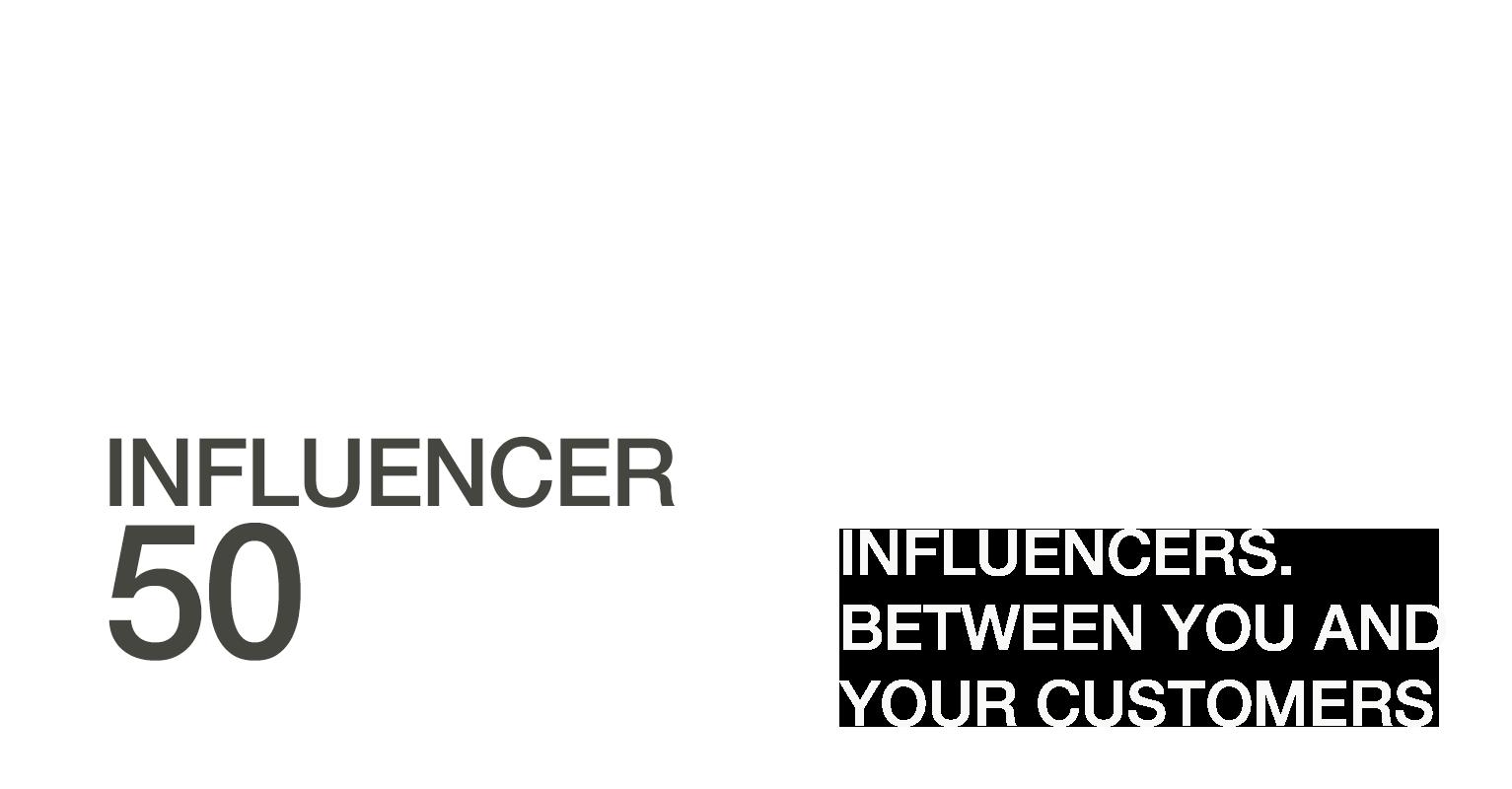 Influencer50: Influencer Marketing, Influencer Identification, Influencer Engagement & Influencer Measurement Leader